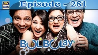 Bulbulay Ep 281 - ARY Digital Drama