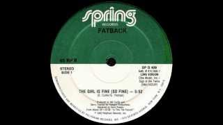 Fatback Band  -  The Girl Is Fine ( So Fine )