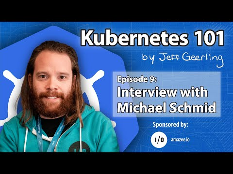 Kubernetes 101 - Episode 9 - GitOps and Lagoon - Interview with Michael Schmid