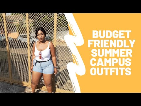 [VIDEO] - BUDGET FRIENDLY SUMMER CAMPUS OUTFITS|SOUTH AFRICAN YOUTUBER 2