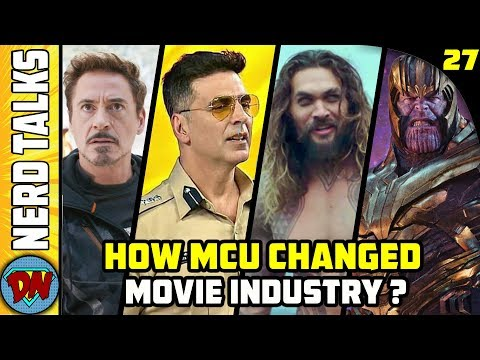 How MCU Changed The Movie Industry | Nerd Talks Ep 27