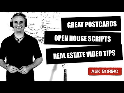 BORINO REAL ESTATE TIPS: Great Postcards - Open House Scripts - Video Tips