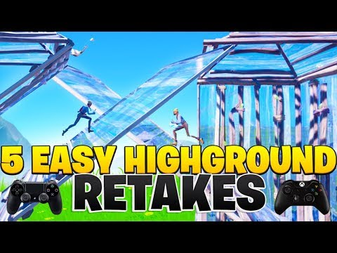 5 EASY Highground Retakes For Console Fortnite! (Fortnite PS4 + Xbox Tips)
