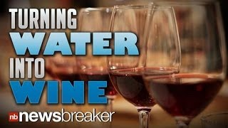 TURNING WATER INTO WINE: California Winemakers Create Machine Allowing People to Make Own Vino