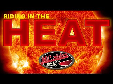 Tips for riding a motorcycle in the heat