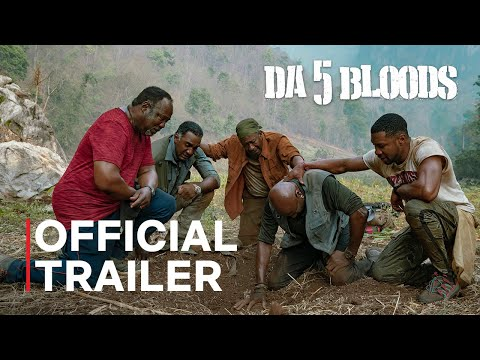 Da 5 Bloods   Official Trailer   Netflix