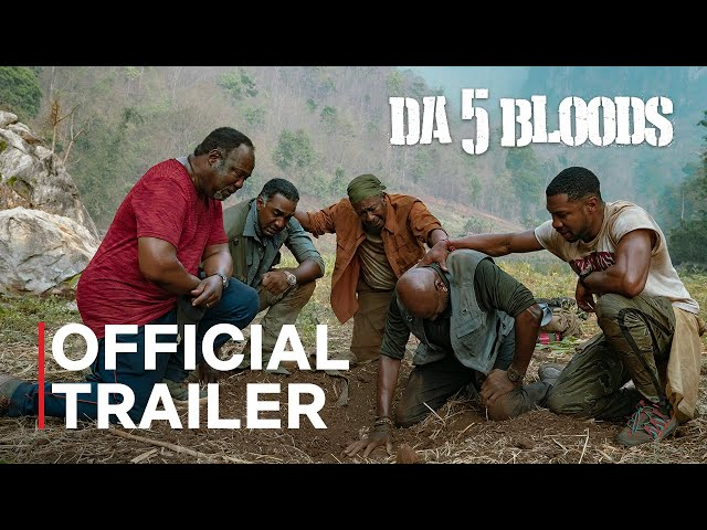 Da 5 Bloods | Official Trailer | Netflix