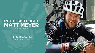 In The Spotlight - Matt Meyer - Rhino Ride