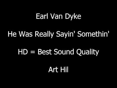 Earl Van Dyke - He Was Really Sayin' Somethin'