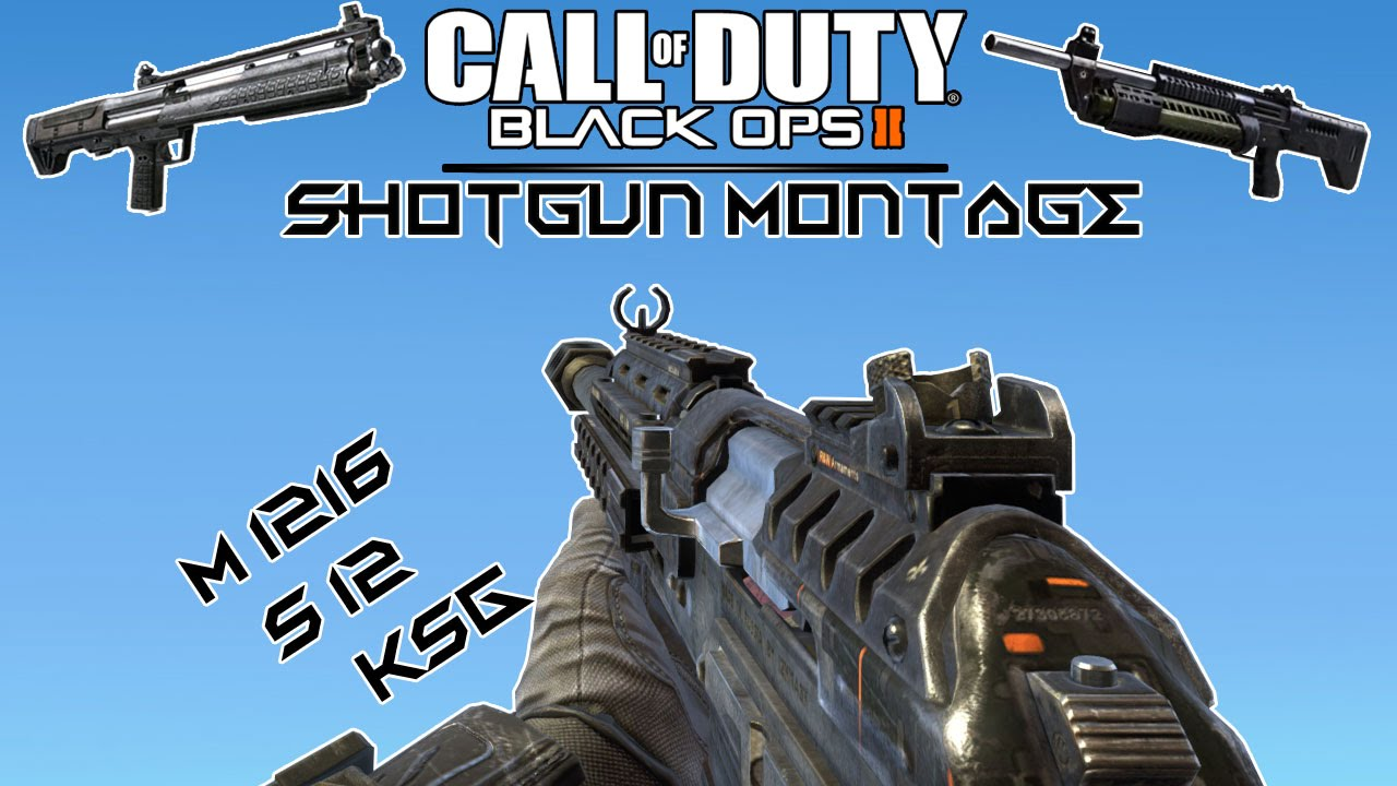 FG-Black-Ops-II-Shotgun-Montage---S12-KSG-M1216-. - YouTube M1216 Black Ops 2