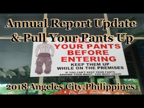 Annual Report Update & Pull Up Your Pants : 2018 Angeles City, Philippines