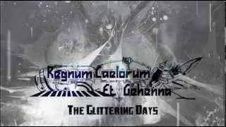 Regnum Caelorum Et Gehenna - The Glittering Days