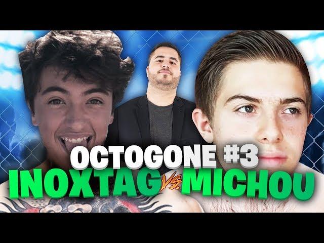 🥊 MICHOU vs INOXTAG - LES CROÛTONS SE RÈGLENT DANS L'OCTOGONE #3