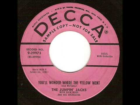 The Jumpin' Jacks - You'll Wonder Where The Yellow Went