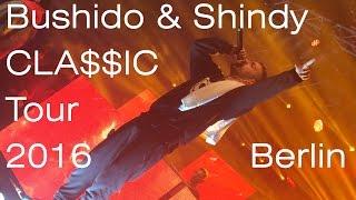 Bushido & Shindy - CLASSIC TOUR 2016 Berlin [Huxleys Neue Welt] 14.11.2016 CLA$$IC