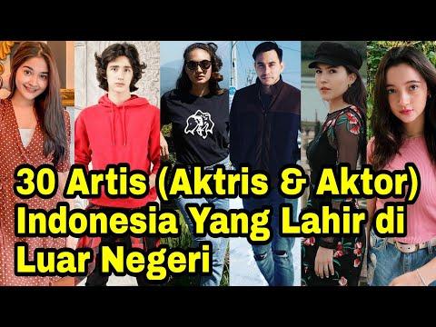 Aktris Aktor Indonesia Yang Lahir Di Luar Negeri Dan Dibesarkan Di Indonesia Youtube