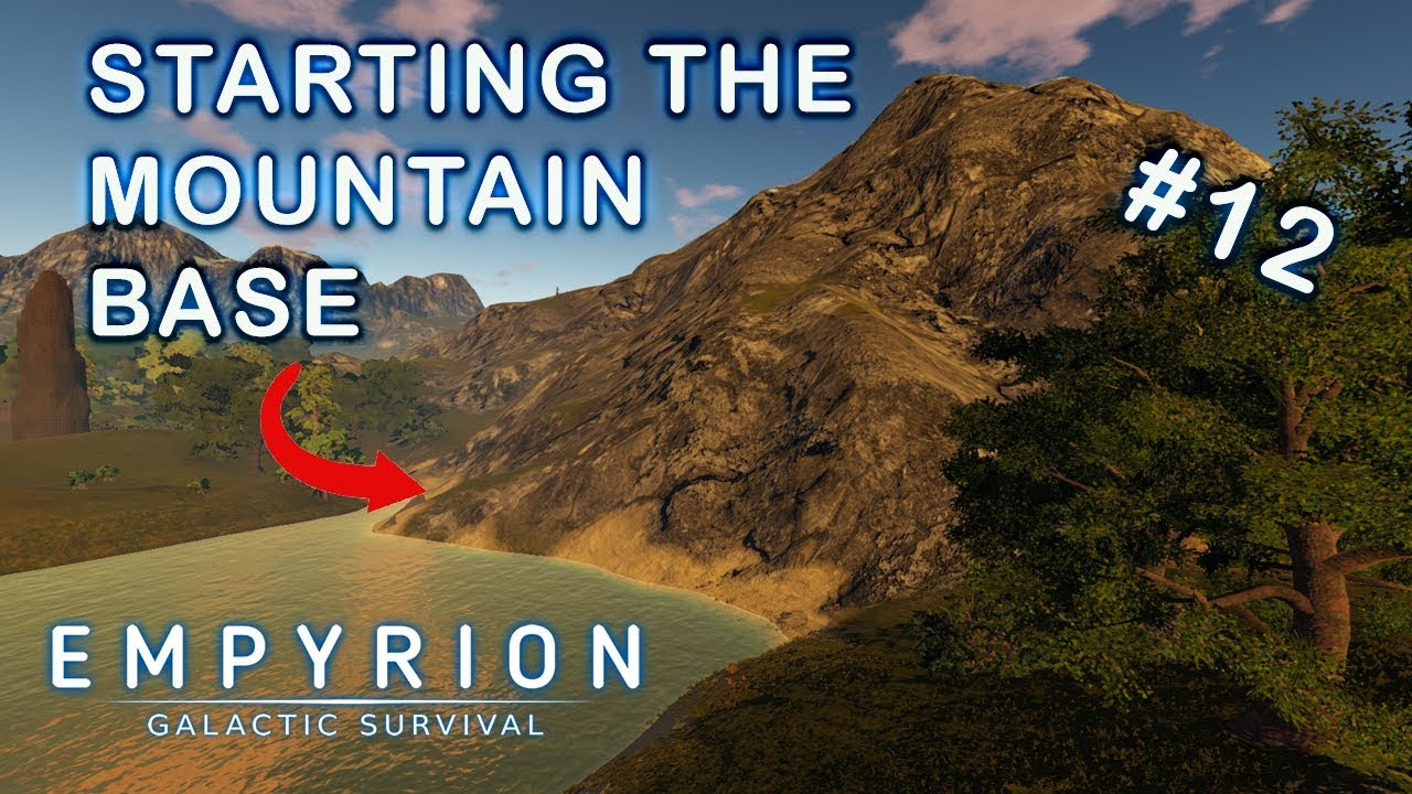 STARTING THE MOUNTAIN BASE | Empyrion Galactic Survival