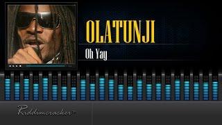 Olatunji - Oh Yay [AfroSoca 2016] [HD]