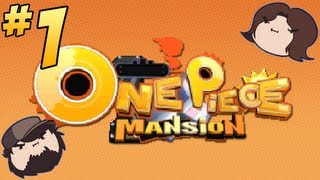 One Piece Mansion: Tenant Trouble - PART 1 - Game Grumps