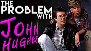 My Problem with JOHN HUGHES Films: Analyzing Racial & Gender Politics of 80s Classics