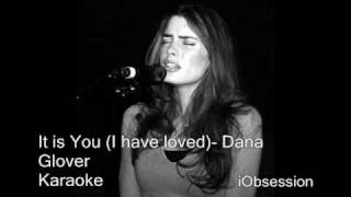 It is you (I have loved) - Dana Glover/Becky Taylor  Karaoke (HQ) With Lyrics