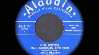 Amos Milburn - One Scotch, One, Bourbon, One Beer