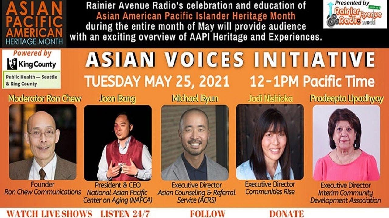 5-25-21 Asian Voices Initiative: Live Panel on Rainier Avenue Radio