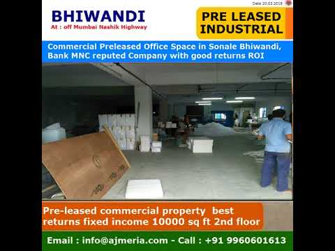 commercial-preleased-office-space-in-sonale-bhiwandi,factory-bank-mnc-reputed-company-with-good-retu