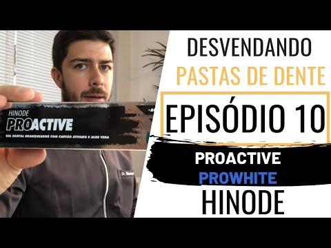 Desvendando Pastas De Dente - Ep. 10 - ProActive E ProWhite Hinode