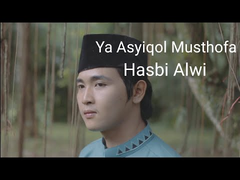 Ya Asyiqol Musthofa Cover Hasbi Alwi (Official Video Clip)