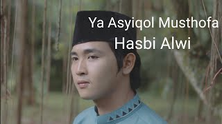 Download Lagu Ya Asyiqol Musthofa Cover Hasbi Alwi (Official Video Clip) mp3