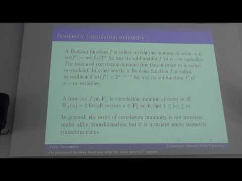 "Yuriy Tarannikov - Plenary talk ""On plateaued Boolean functions with the same spectrum support"""