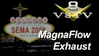 SEMA 2009 Video Coverage: MagnaFlow Exhaust V8TV