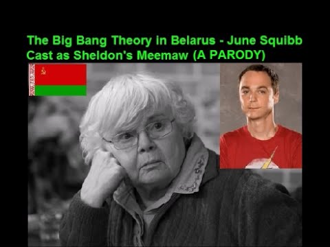 the-big-bang-theory-in-belarus---june-squibb-cast-as-sheldon's-meemaw-(a-parody)