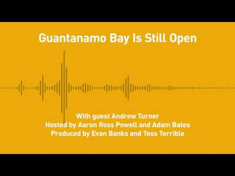 Free Thoughts, Ep. 183: It's 2017 and Guantanamo Bay Is Still Open (with Andrew Turner)