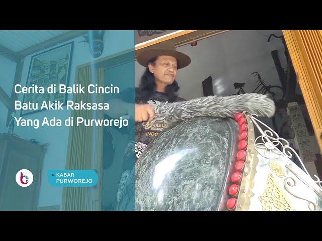 Cerita di Balik Cincin Batu Akik Raksasa Yang Ada di Purworejo