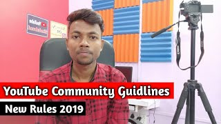 Youtube New Rules For Community Guidelines Strike 2019