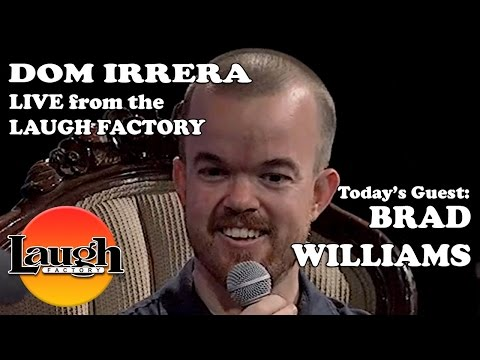 Brad Williams - Dom Irrera Live From The Laugh Factory (Podcast)