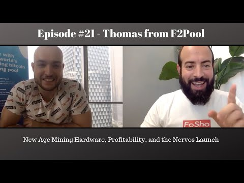 #21 - Thomas From F2Pooltalks About New Age Mining Hardware, Profitability, And Nervos CKB Launch