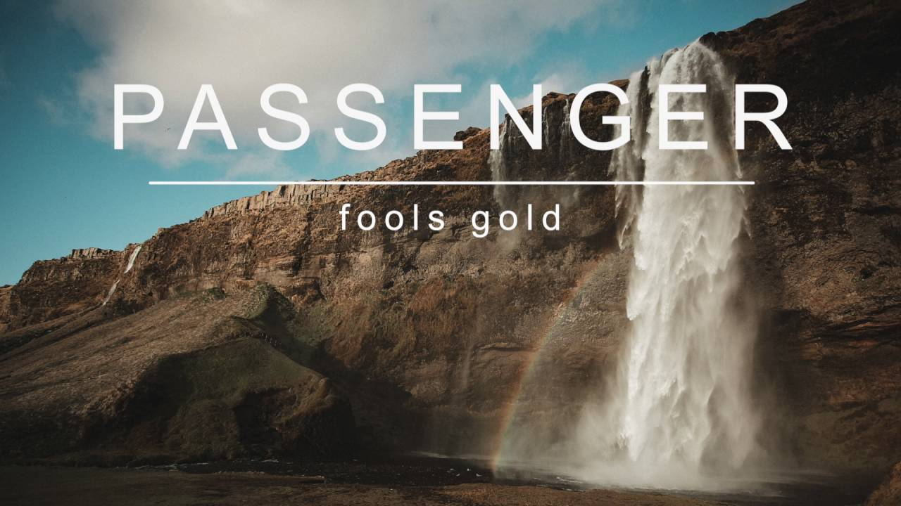 Passenger | Fools Gold (Official Album Audio)