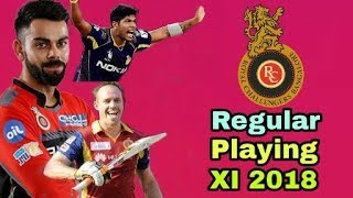 IPL 2018: Royal Challengers Bangalore (RCB) Regular Playing(XI) Eleven | Cricket News Today