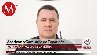 Matan a comisario de Tepatitlán en carretera a Guadalajara
