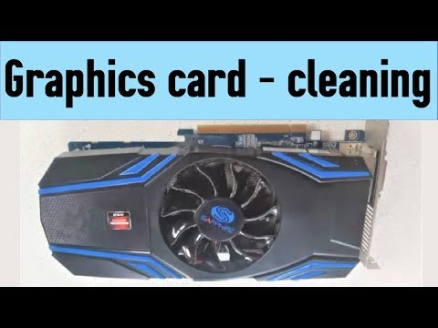 How to clean graphics card