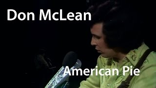 Don McLean - American Pie - Live (1971)  [Restored]