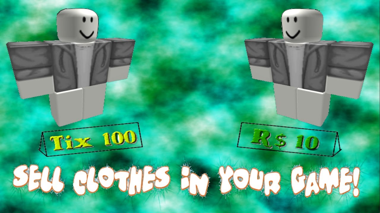 Roblox How To Sell Clothes In Games Youtube