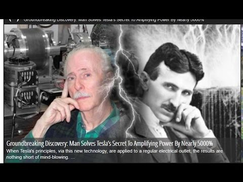 Groundbreaking Discovery: Man Solves Tesla's Secret To Amplifying Power By Nearly 5000%