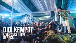 Gambar cover DIDI KEMPOT - SUKET TEKI LIVE AT DPP PKB JAKARTA + LYRIC - DETIK DETIK DIUSIR PASPAMPRES