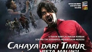 Video Trailer Film Indonesia: Cahaya Dari Timur Beta Maluku -- Chicco Jericho, Glenn Fredly download MP3, 3GP, MP4, WEBM, AVI, FLV Juni 2018