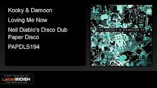 Kooky & Damoon - Loving Me Now (Neil Diablo