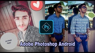 Adobe Photoshop For Android || Best Photo editor | Technology For U
